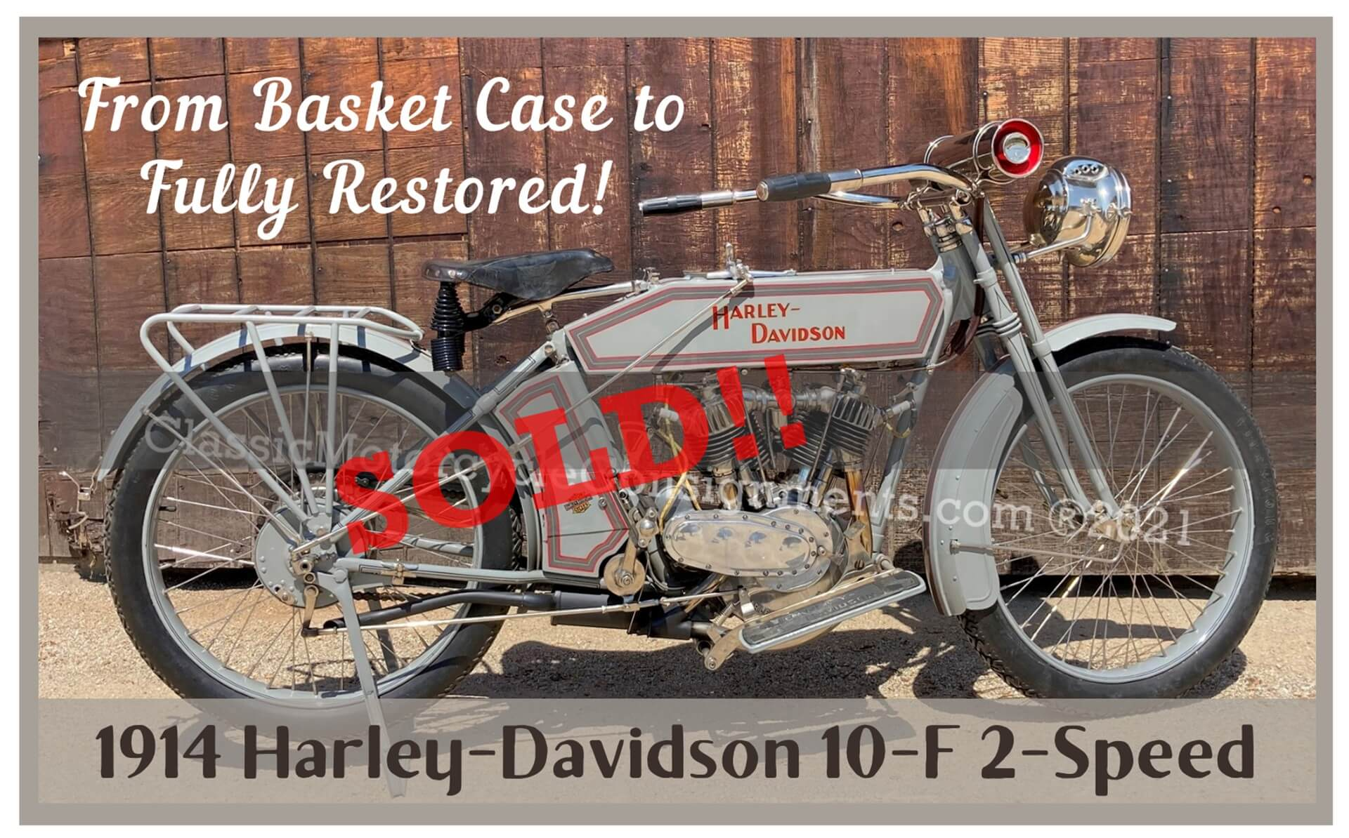 1914 Harley Davidson 10F Motorcycle – Basket Case — COMPLETE RESTORATION! — SOLD!!!