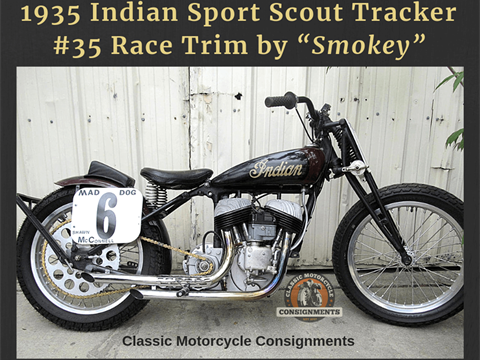 "1935 Indian Sport Scout Tracker #35 Race Trim by ""Smokey"""